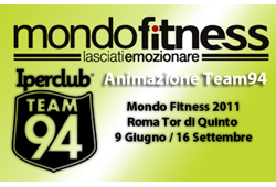 Team 94 a MONDO FITNESS Roma dall'8 giugno